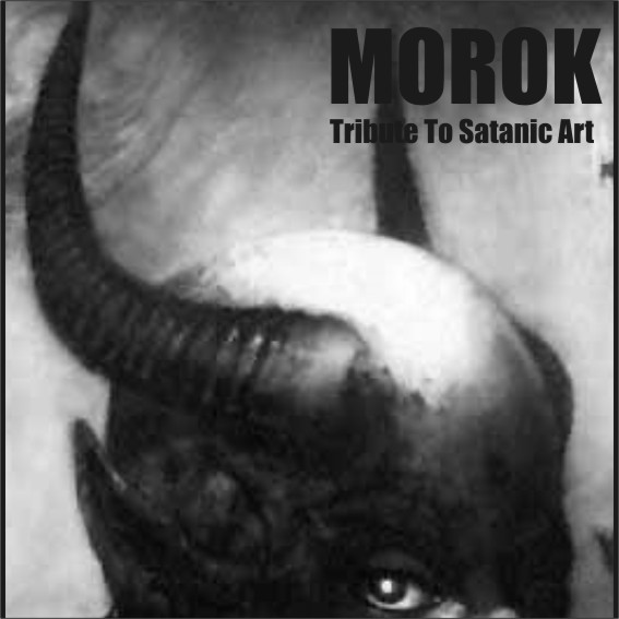 Morok - Tribute to Satanic Art
