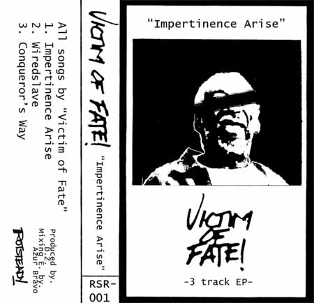 Victim of Fate - Impertinence Arise
