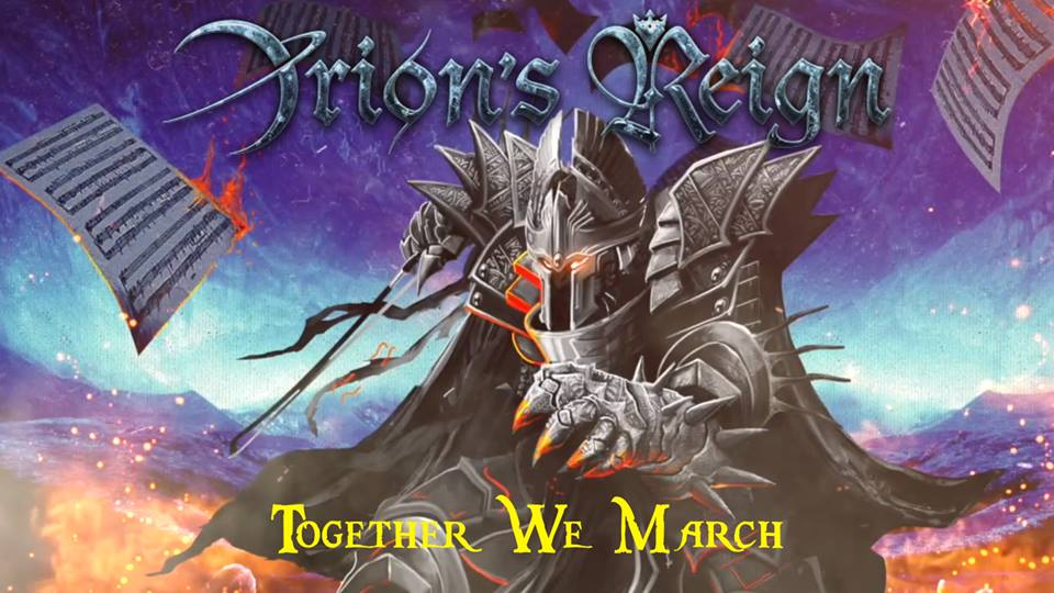 Orion's Reign - Together We March