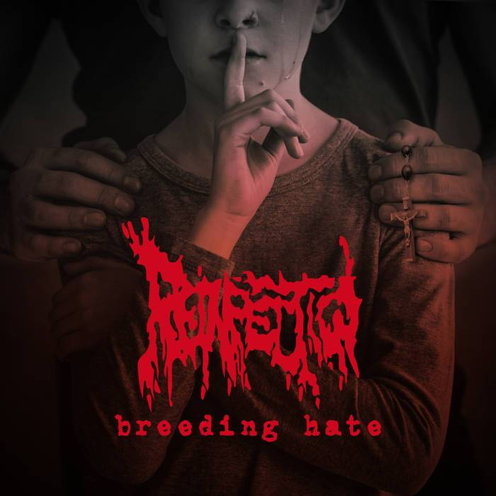 Reinfection - Breeding Hate