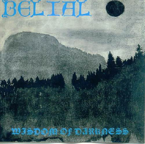 Belial - Wisdom of Darkness