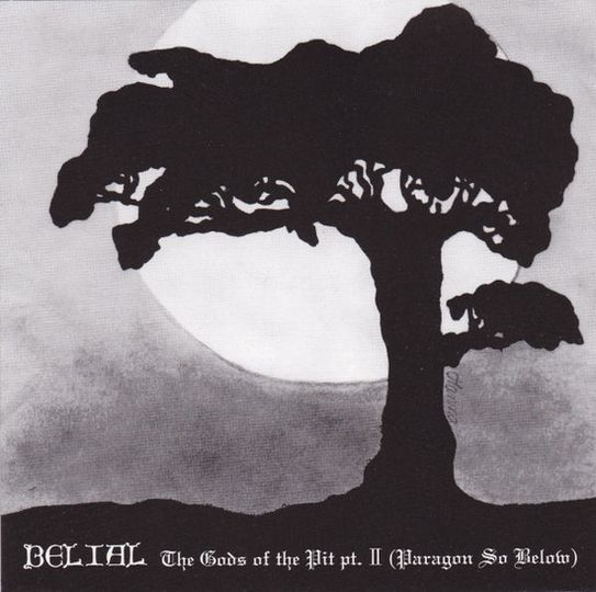 Belial - The Gods of the Pit pt. II (Paragon So Below)