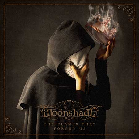 Moonshade - The Flames That Forged Us