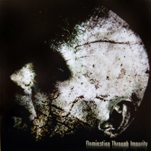 Domination Through Impurity - Essence of Brutality
