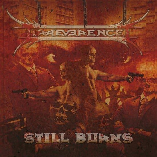 Irreverence - Still Burns