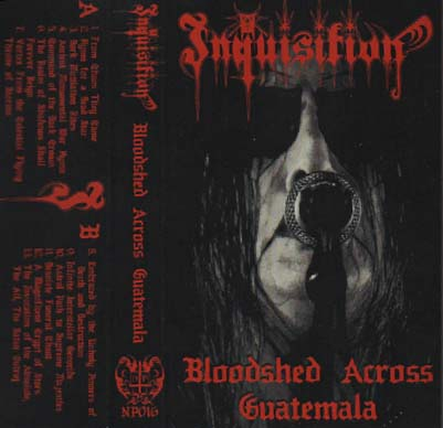 Inquisition - Bloodshed Across Guatemala