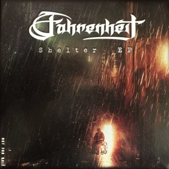 Fahrenheit - Shelter EP