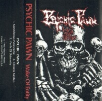 Psychic Pawn - Wake of Entity