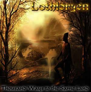 Lothlöryen - Thousand Ways to the Same Land
