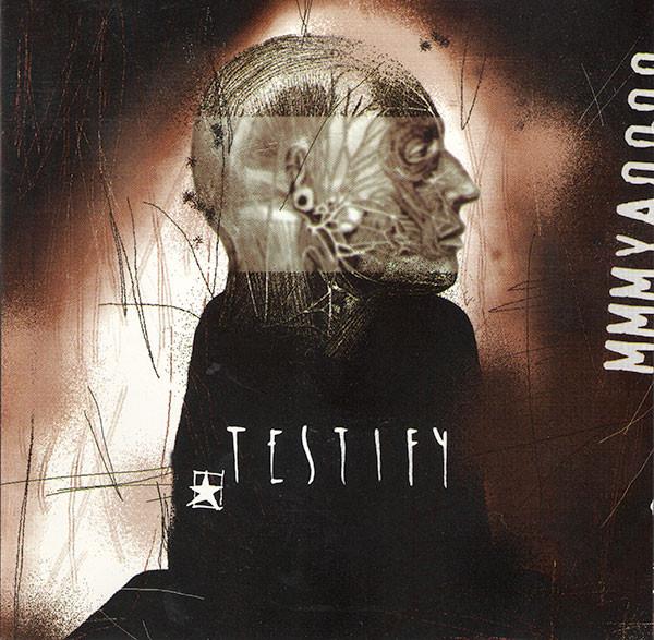 Testify - MMMYAOOOO