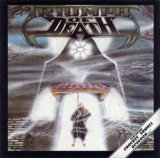 Carcass / Samael / Acheron / Beherit / Mortuary / Death Yell - Triumph of Death