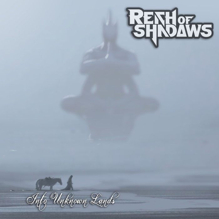 Reich of Shadows - Into Unknown Lands