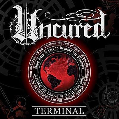 Uncured - Terminal