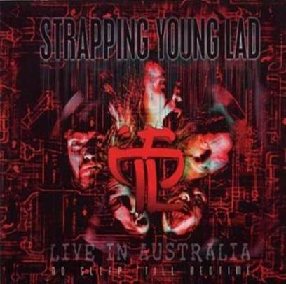 Strapping Young Lad - Live in Australia - No Sleep Till Bedtime