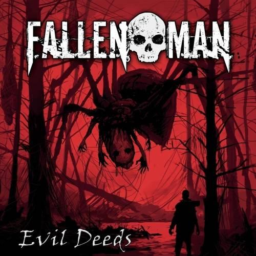 Fallen Man - Evil Deeds