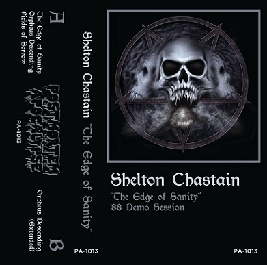 Shelton Chastain - The Edge of Sanity: 88 Demo Session