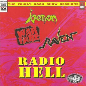 Venom / Raven / Warfare - Radio Hell: The Friday Rock Show Sessions
