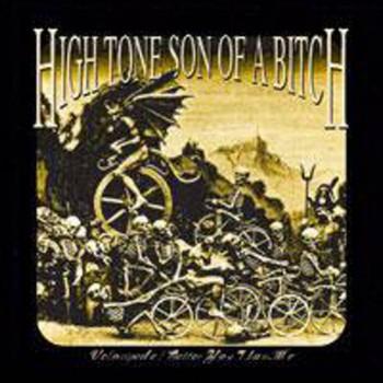 High Tone Son of a Bitch - Velocipede