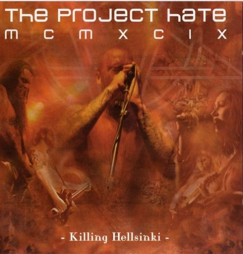 The Project Hate MCMXCIX - Killing Hellsinki