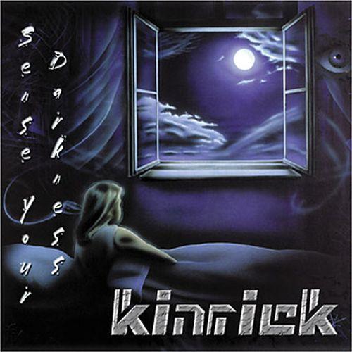 Kinrick - Sense Your Darkness