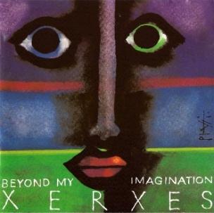 Xerxes - Beyond My Imagination