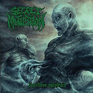 Secret Mutilation - Heartless Existence