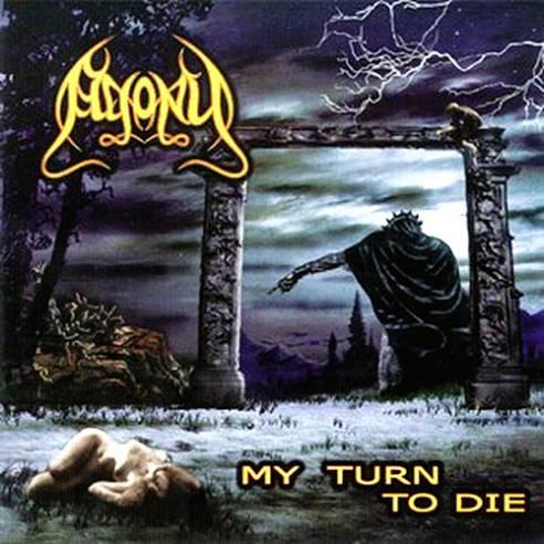 Agony - My Turn to Die