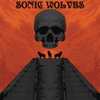 Sonic Wolves - Sonic Wolves