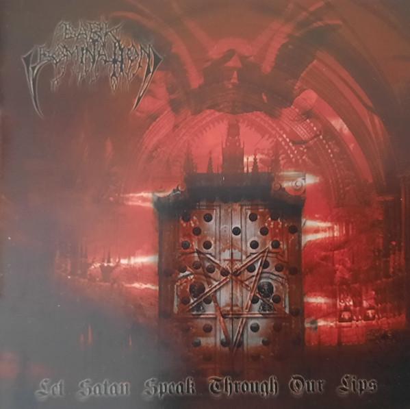 Dark Domination - Let Satan Speak Through Our Lips