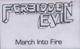 Forbidden Evil - March into Fire