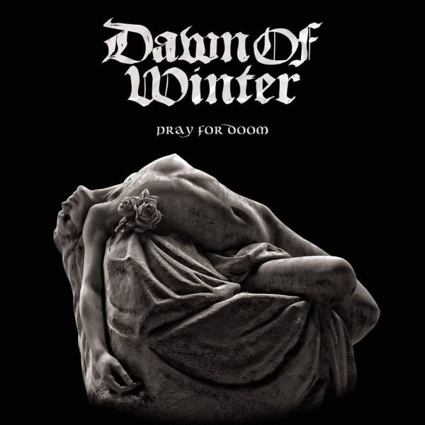 Dawn of Winter - Pray for Doom
