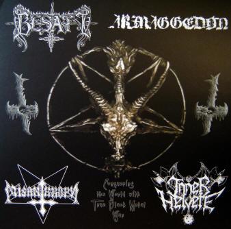 Besatt / Misanthropy / Inner Helvete / Armaggedon - Conquering the World  with True Black Metal War