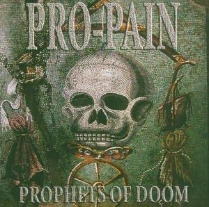 Pro-Pain - Prophets of Doom