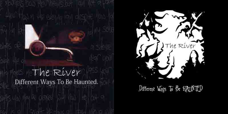 The River - Different Ways to Be Haunted