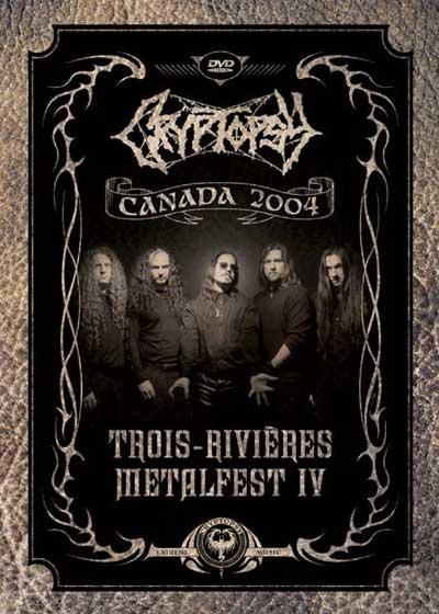 Cryptopsy - Trois-Rivières Metalfest IV