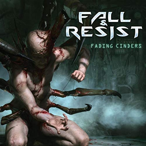 Fall and Resist - Fading Cinders