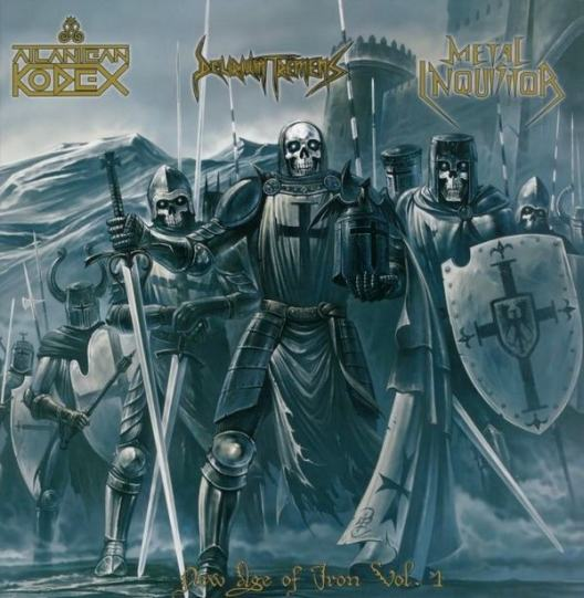Metal Inquisitor / Delirium Tremens / Ram / Enforcer / Portrait / Atlantean Kodex - New Age of Iron Vol. 1 - Teutonic-Swedish Alliance