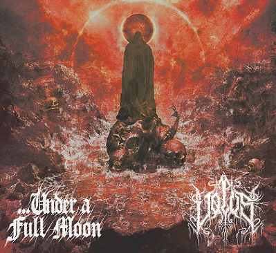 ...Under a Full Moon / Vølus - Vortex of the Undead