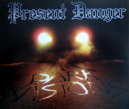 Present Danger - Dark Visions
