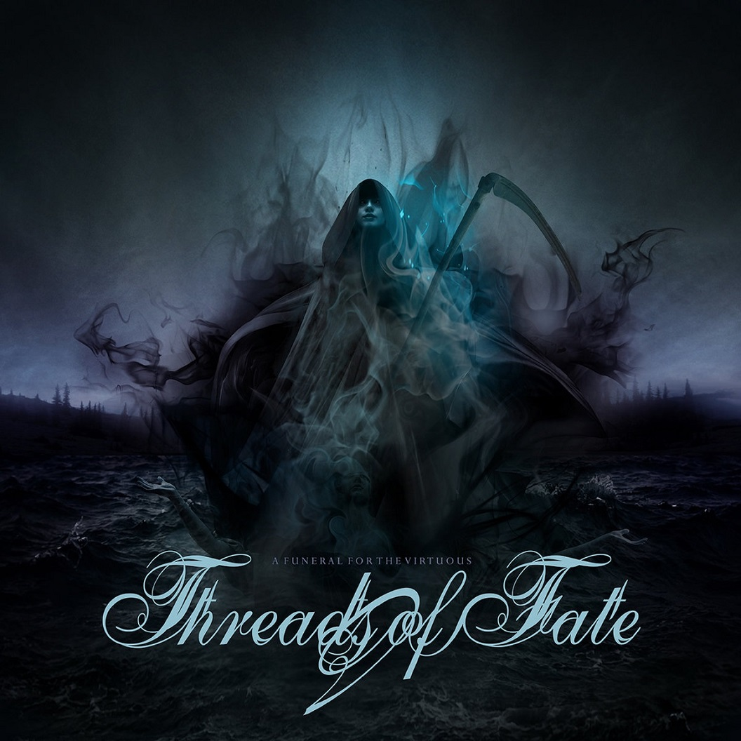 Threads of Fate - A Funeral for the Virtuous