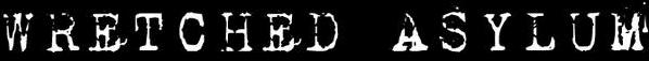 Wretched Asylum - Logo