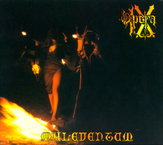 Opera IX - Maleventum