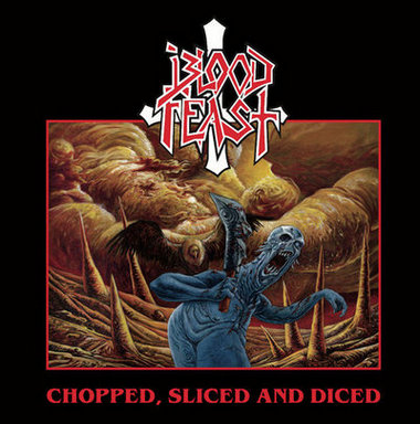 Blood Feast - Chopped, Sliced and Diced