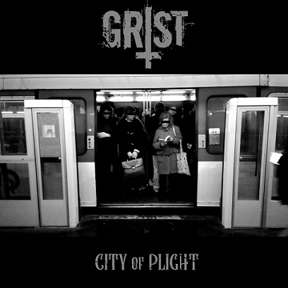 Grist - City of Plight