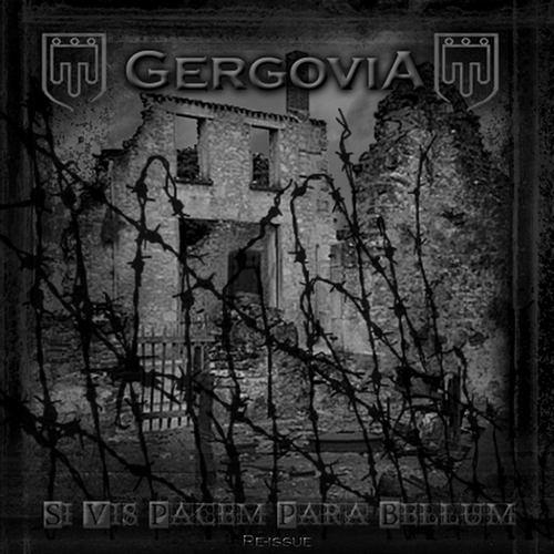 Gergovia - Si Vis Pacem Para Bellum