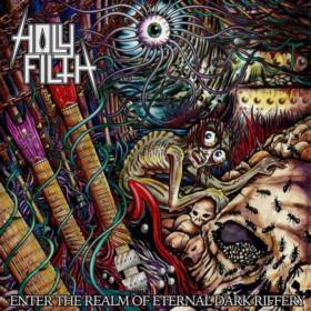 Holy Filth - Enter the Realm of Eternal Dark Riffery