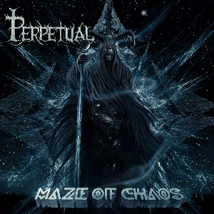 Perpetual - Maze of Chaos