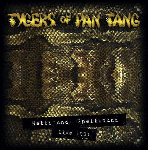 Tygers of Pan Tang - Hellbound Spellbound Live 1981