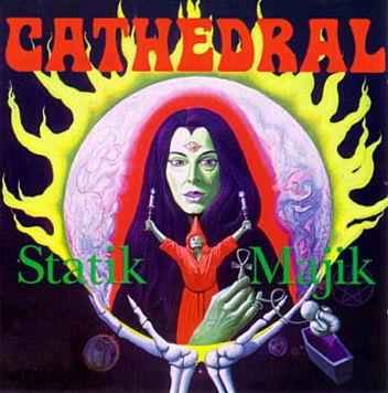 Cathedral - Statik Majik