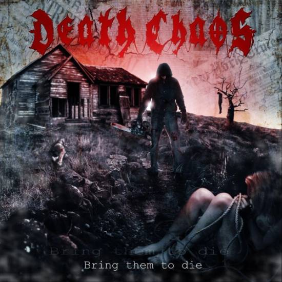 Death Chaos - Bring Them to Die